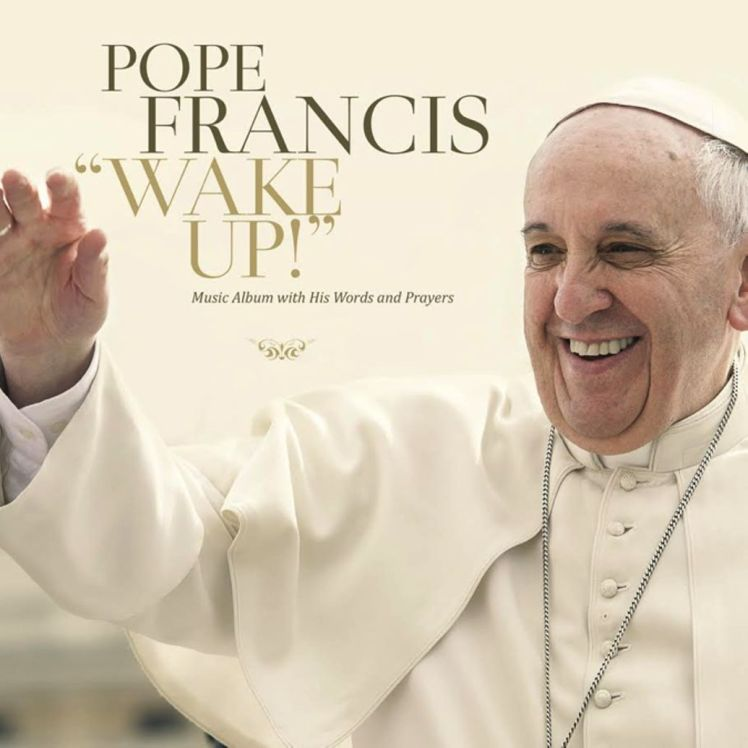 pope-francis-wake-up-album