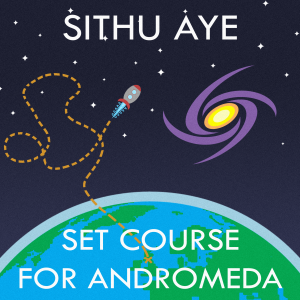 Sithu Aye - Set Course for Andromeda - cover