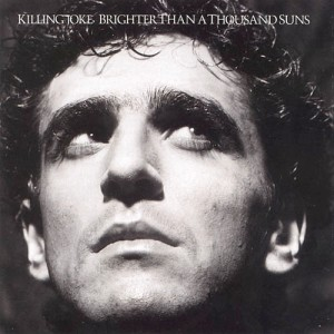 killing_joke_brighter_than_a_thousand_suns_cover